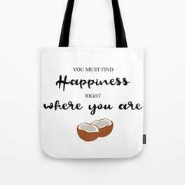 Hapiness Coconut Tote Bag