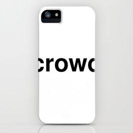crowd iPhone Case