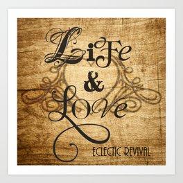 Life & Love Art Print