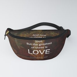 1 Corinthians 13:13 Bible Verses Quote About LOVE Fanny Pack