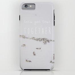 Let's Get Lost Together iPhone Case