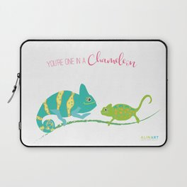 You're One in A Chameleon Laptop Sleeve
