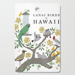 Lanai Birds of Hawaii Cutting Board