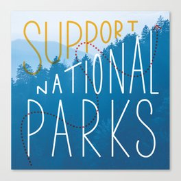 Support National Parks Canvas Print