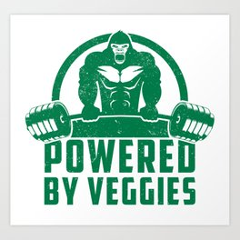 Powered By Veggies Vegan Gorilla - Funny Workout Quote Gift Art Print