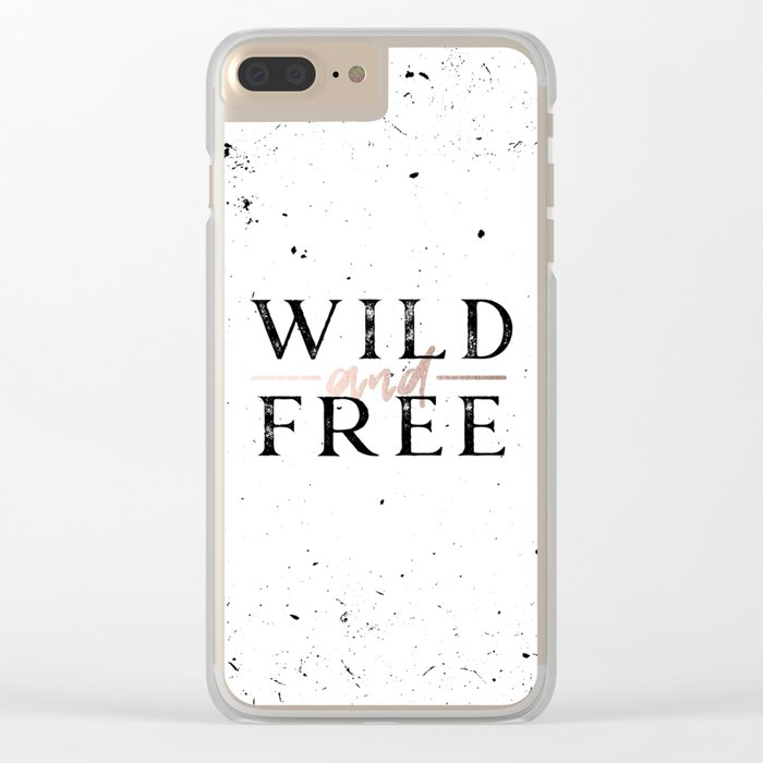 Wild and Free Rose Gold on White Clear iPhone Case