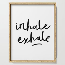 Inhale Exhale black and white contemporary minimalism typography print home wall decor bedroom Serving Tray