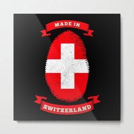 MADE IN SWITZERLAND FINGERPRINT Birthday Metal Print