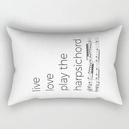 Live, love, play the harpsichord Rectangular Pillow