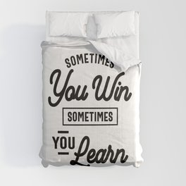Entrepreneur Gift - Sometimes You Win Sometimes You Learn Comforters