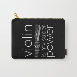 Violin is my super power (black) Carry-All Pouch