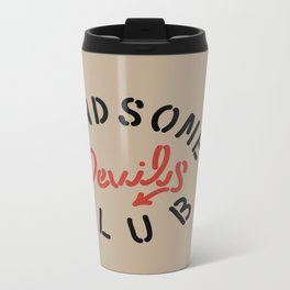 HANDSOME DEVIL'S CLUB (2/3) Metal Travel Mug