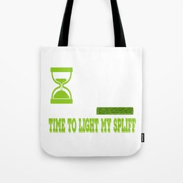 """A Nice Cannabis Tee For High Persons """"4:20 Time To Light My Spliff"""" T-shirt Design Smoking Cigarette Tote Bag"""