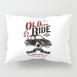 get the bug old school ride Pillow Sham