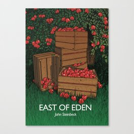 East of Eden - John Steinbeck Canvas Print