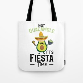 Holy Guacamole It's Fiesta Time Tote Bag