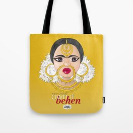 Hashtag Team Unibrow - Own It Behen (*Sister) Tote Bag