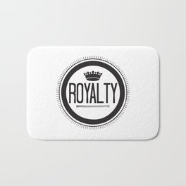 You Are #Royalty Bath Mat