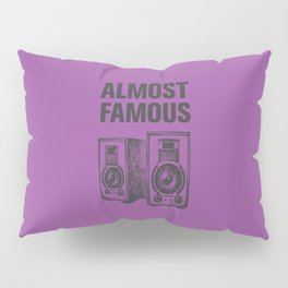 Minimally Almost Famous Pillow Sham