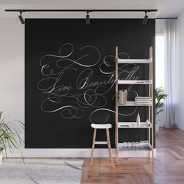Live Beautifully Calligraphy Flourish Black Wall Mural