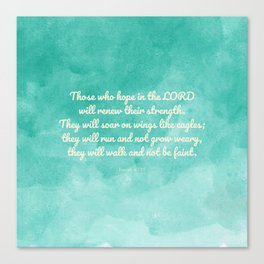 Hope in the Lord Bible Verse, Isaiah 40:31 Canvas Print