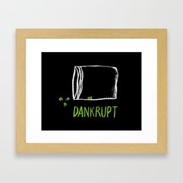 Dankrupt Framed Art Print