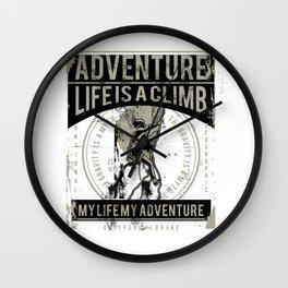 Adventure - Life Is A Climb - Rock Climb Wall Clock