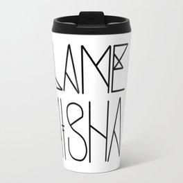 Blame Misha Travel Mug