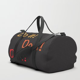 Do it! Duffle Bag