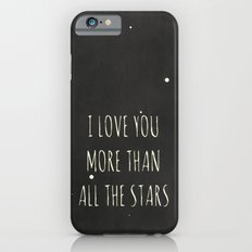 More Than All the Stars iPhone 6s Slim Case