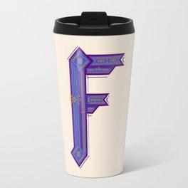 F is a fantasy Travel Mug