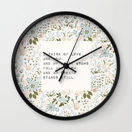 I think of love, and you - E. Dickinson Collection Wall Clock