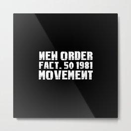 NEW ORDER - MOVEMENT Metal Print