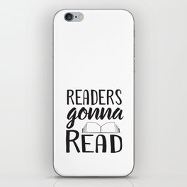Readers Gonna Read iPhone Skin