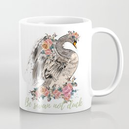 Be swan not a duck. Fashion trendy design with bird in rose flowers, conceptual art print Coffee Mug