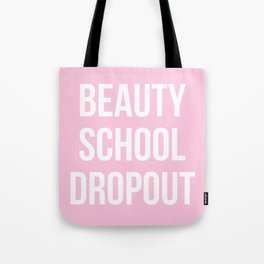 Beauty School Dropout - Grease Inspired Tote Bag