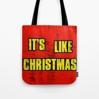 borderlands Tote Bags featuring IT'S LIKE CHRISTMAS by Resistance
