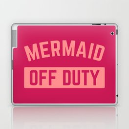 Mermaid Off Duty Funny Quote Laptop & iPad Skin