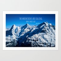 the mountains are calling Art Prints featuring The Mountains are Calling by Michelle McConnell