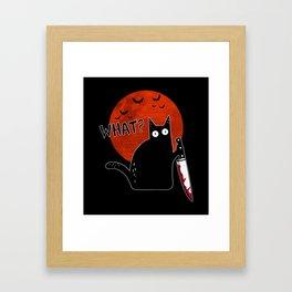 WHAT BLACK CAT HOLDING KNIFE HALLOWEEN Framed Art Print