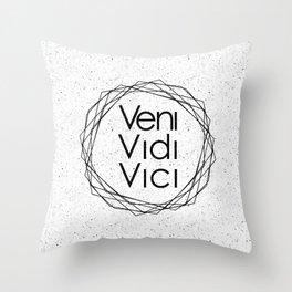 I Came I Saw I Conquered Veni Vidi Vici Throw Pillow