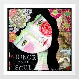 Honor Your Soul Art Print