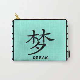 """Symbol """"Dream in Green Chinese Calligraphy Carry-All Pouch"""