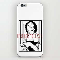 All right, Mr. Demille... iPhone & iPod Skin
