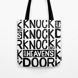 KNOCK KNOCK KNOCKING ON HEAVEN'S DOOR Tote Bag