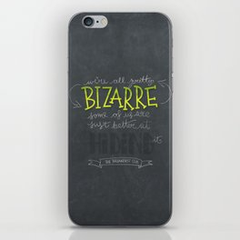 Breakfast Club: We're All Pretty Bizarre iPhone Skin