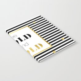 be BOLD and GOLD Notebook