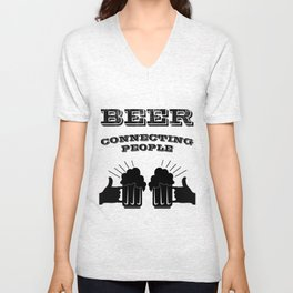 connecting people - I love beer Unisex V-Neck