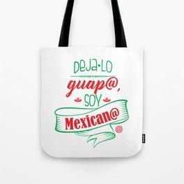 Deja lo Guapo Tote Bag