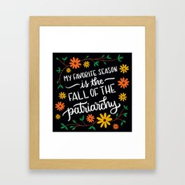 Fall of the Patriarchy Framed Art Print